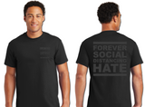 Forever Social Distancing Hate Tee
