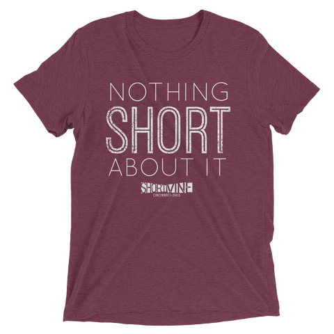 Short Vine Nothing Short About It (9 Color Options)