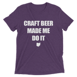 Beer Made Me Do It Tee (8 Color Options)