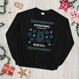 Dashing Through The Roebs Sweatshirt