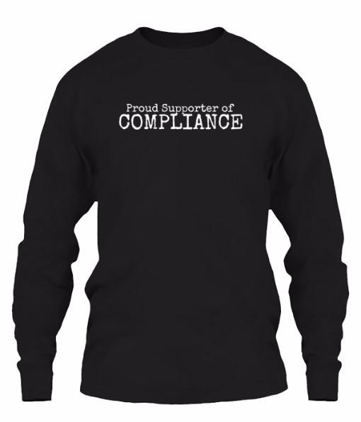 Proud Supporter of Compliance Long Sleeve