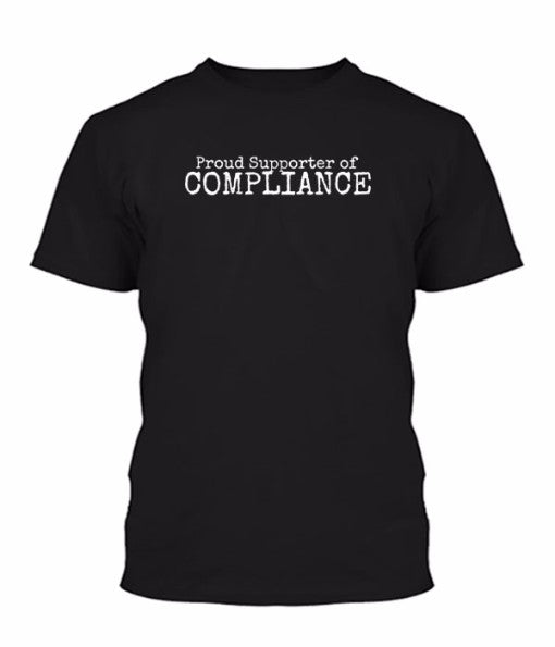 Proud Supporter of Compliance Shirts
