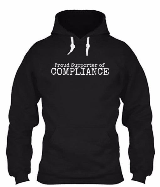 Proud Supporter of Compliance Hoodie