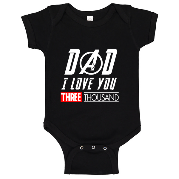 Dad I Love You 3000 Onesie