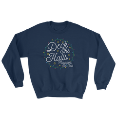 "Musicians On Call ""Deck The Halls"" Crewneck"