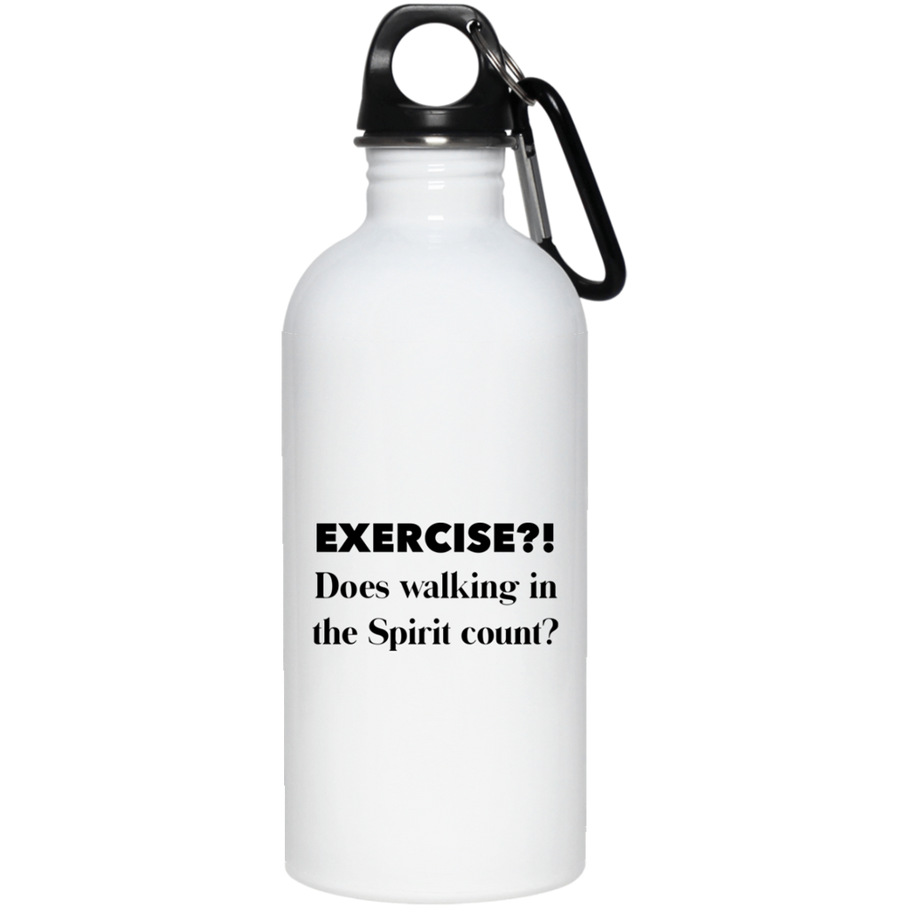 Exercise In the Spirit - Funny Stainless Steel Water Bottle