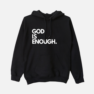 God Is Enough. Hoodie