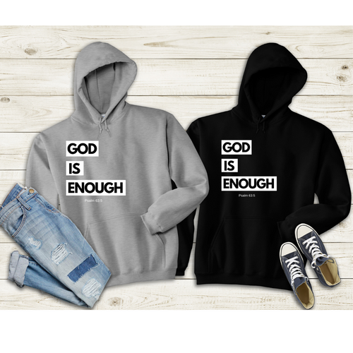 God Is Enough Hoodie