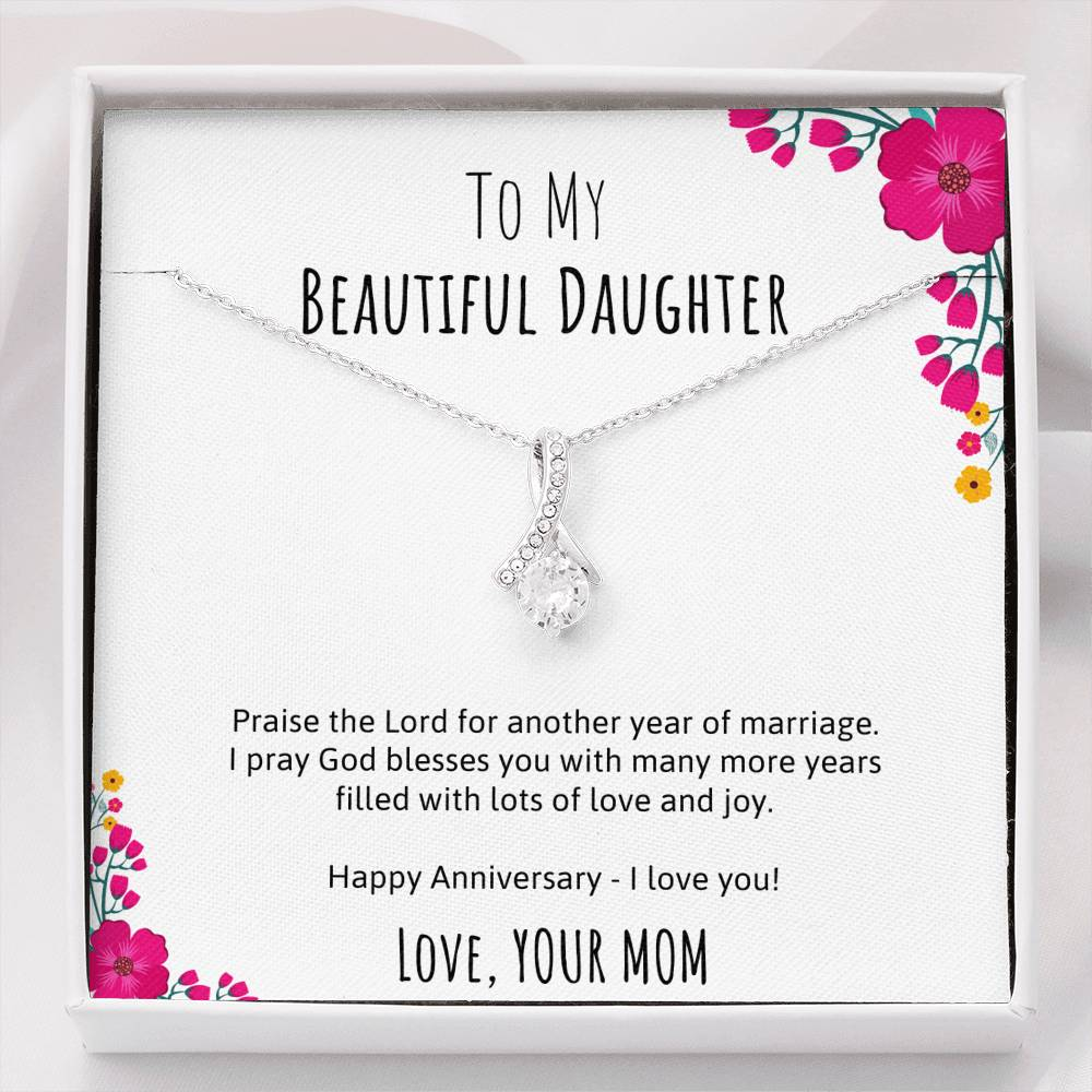 To My Beautiful Daughter Happy Anniversary Ribbon Necklace