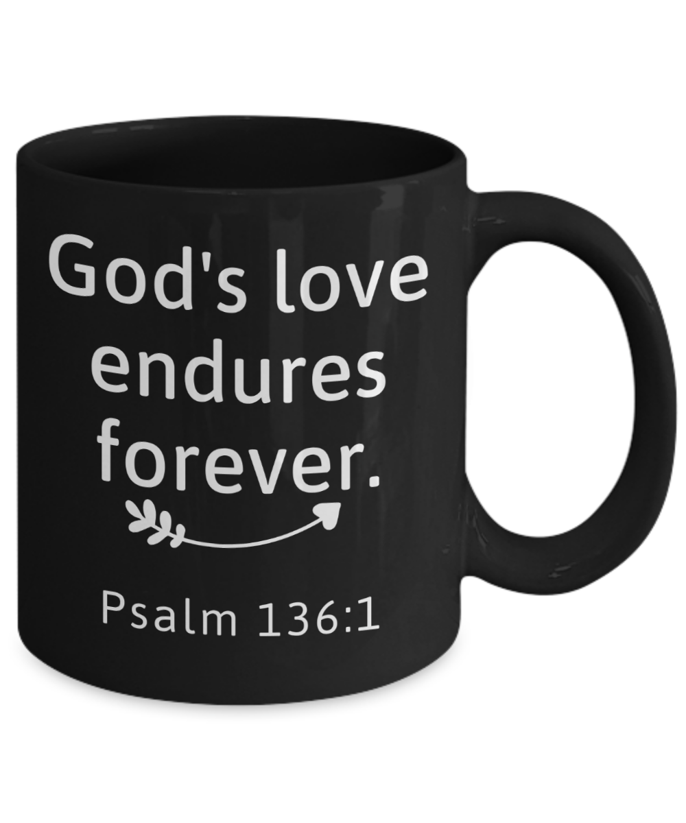 God's Love Endures Forever Mug