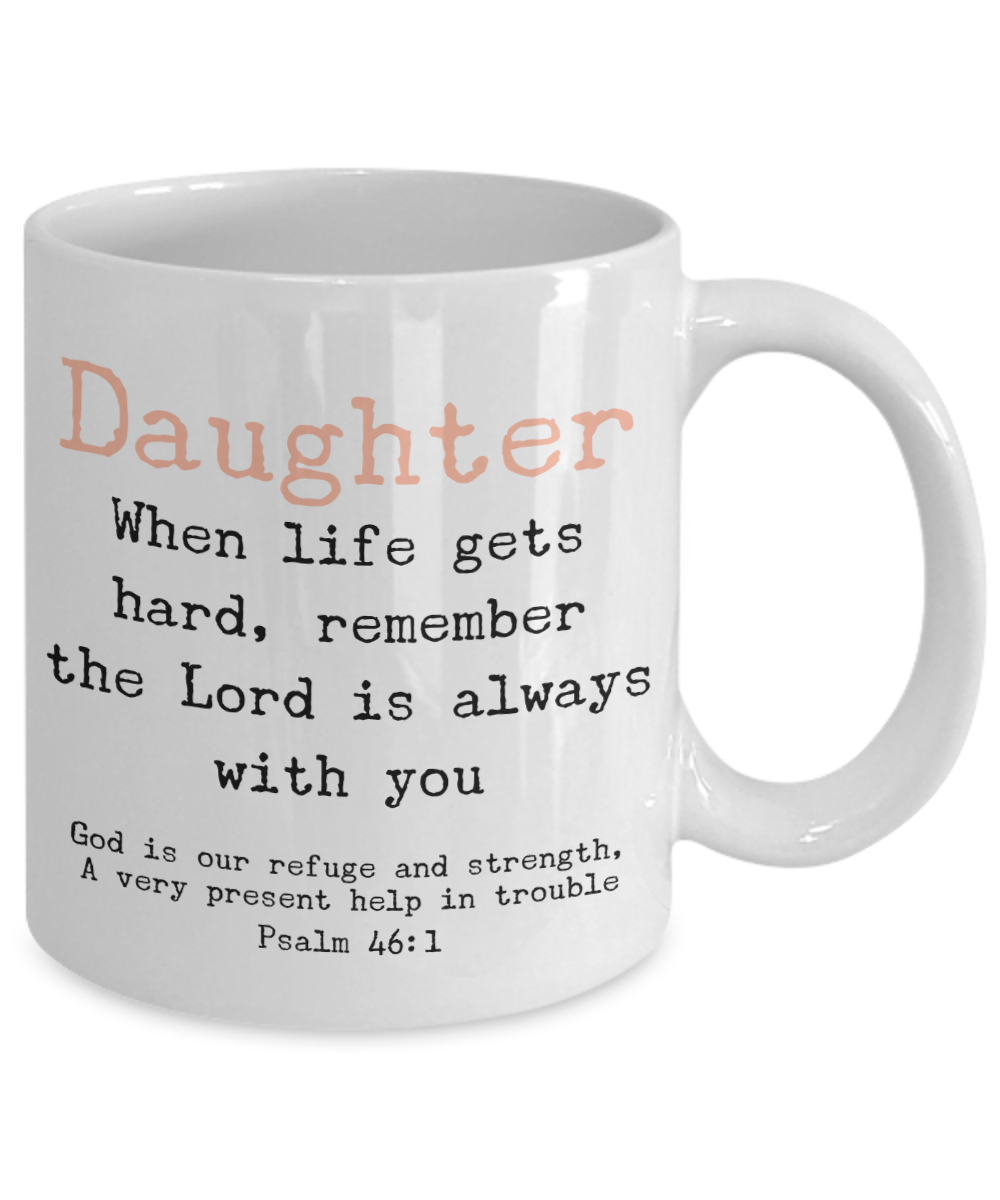Daughter God is With You Mug