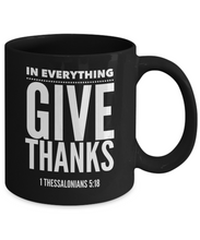 In Everything Give Thanks - Black Mug