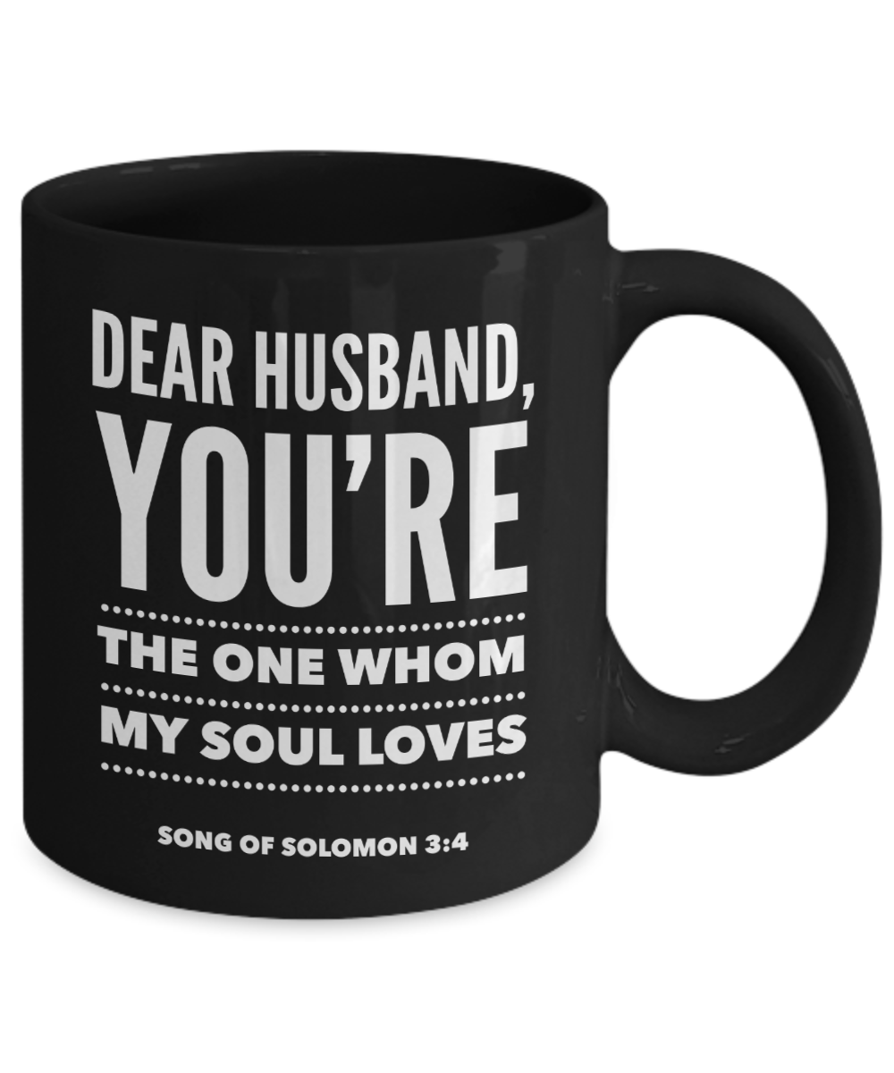 Dear Husband- My Soul Loves You Mug