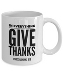 In Everything Give Thanks Mug