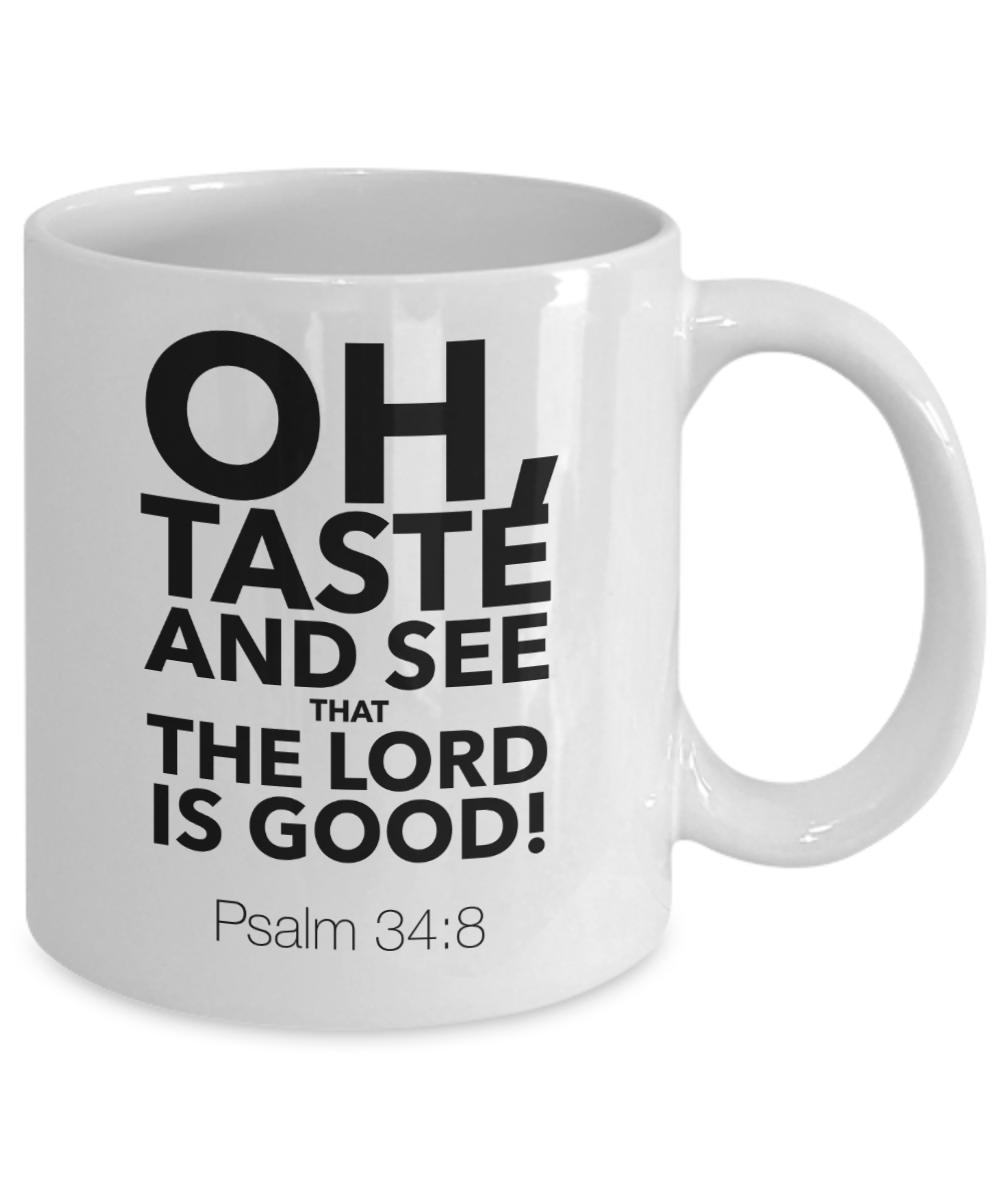 Oh Taste and See The Lord is Good Mug