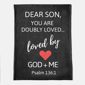 Dear Son Doubly  Loved Throw Blanket (Local Delivery)
