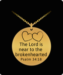 The Lord is Near the Brokenhearted Engraved Necklace