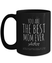Best Mom Ever Black Mug