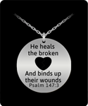 He Heals the Broken Hearted Engraved Necklace