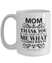 Mom- Happy Anniversary Mug