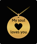 My Soul Loves You Engraved Necklace