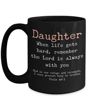Daughter - God is With You Black Mug