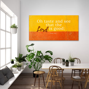 Christian Wall Art: O Taste And See (Wood Frame Ready to Hang)