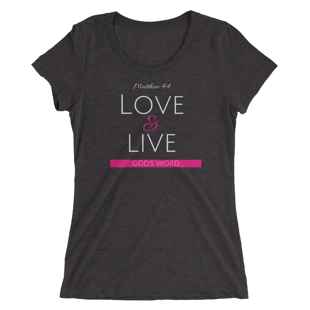 Love & Live God's Word Ladies' Triblend T-shirt