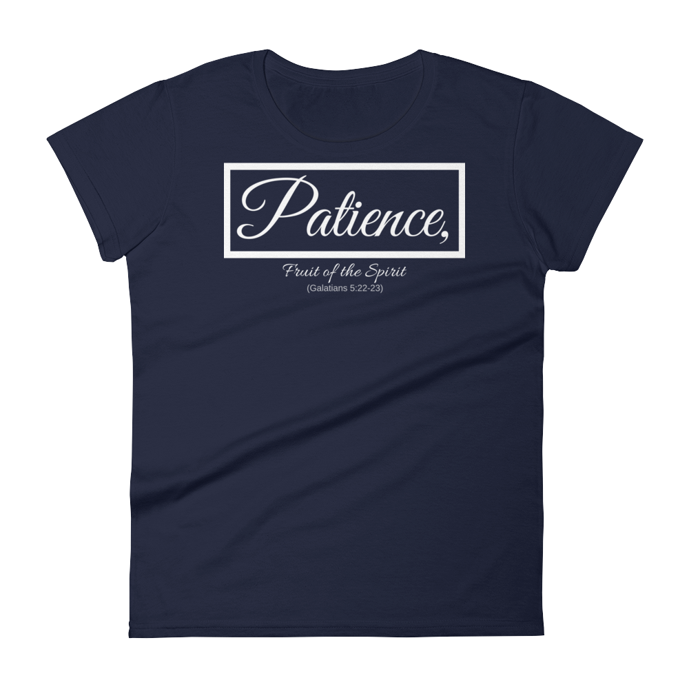 Fruit of the Spirit- Patience Ladies' T-shirt