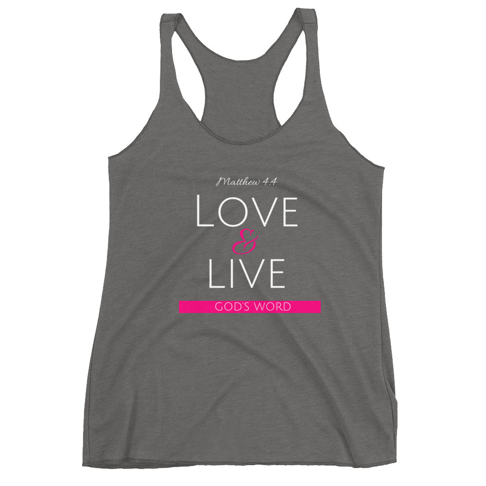 Love & Live God's Word Women's Triblend Racerback Tank