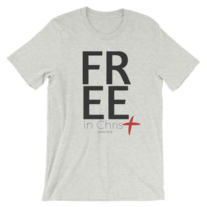 Free In Christ Unisex T-Shirt