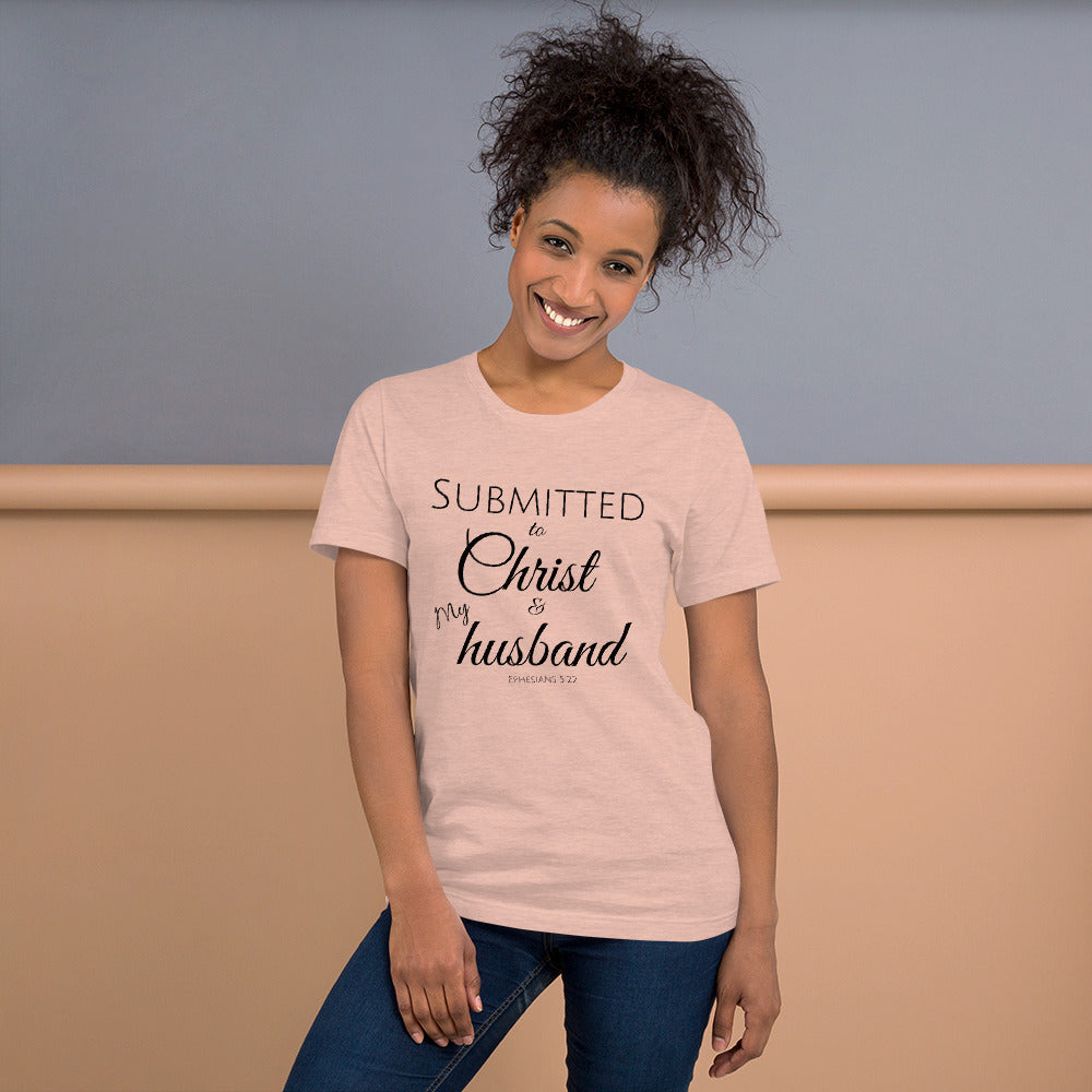 Submitted To Christ & My Husband Ladies' T-Shirt