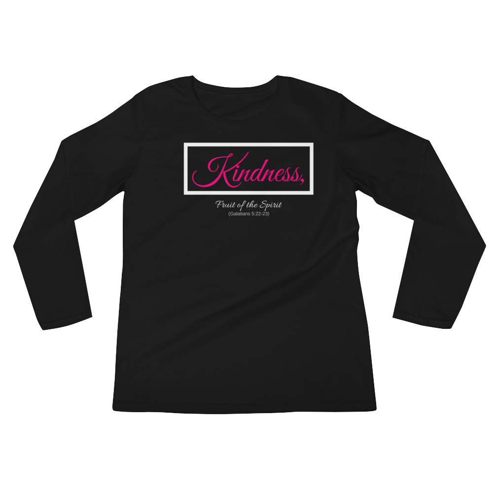 Fruit of the Spirit- Kindness Ladies' Long Sleeve T-Shirt