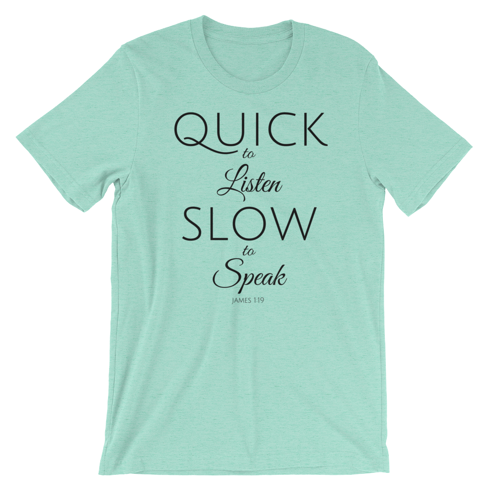 Quick to Listen, Slow to Speak Loose Fit T-Shirt