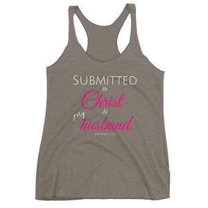 Submitted to Christ and Husband Women's Triblend Racerback Tank
