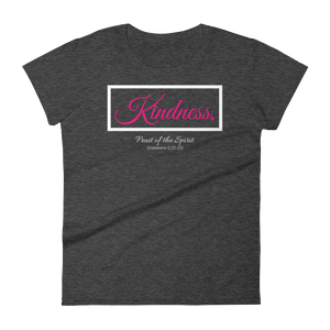 Fruit of the Spirit- Kindness Ladies' T-shirt