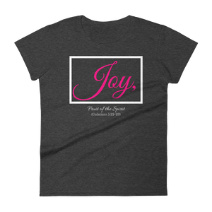 Fruit of the Spirit- Joy Ladies' T-shirt