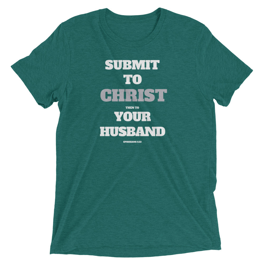 Submit to Christ & Your Husband Triblend T-shirt