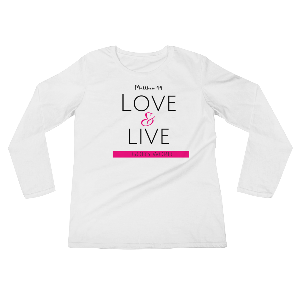 Love & Live God's Word Ladies' Long Sleeve T-Shirt