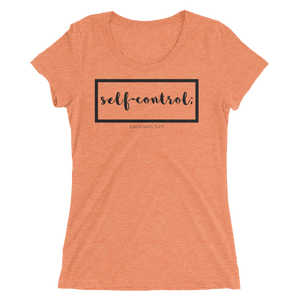 Self Control Ladies' Triblend T-shirt