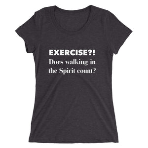 Exercise in the Spirit- Funny Ladies' Triblend T-shirt
