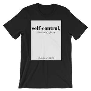Fruit of the Spirit- Self Control Men's T-Shirt