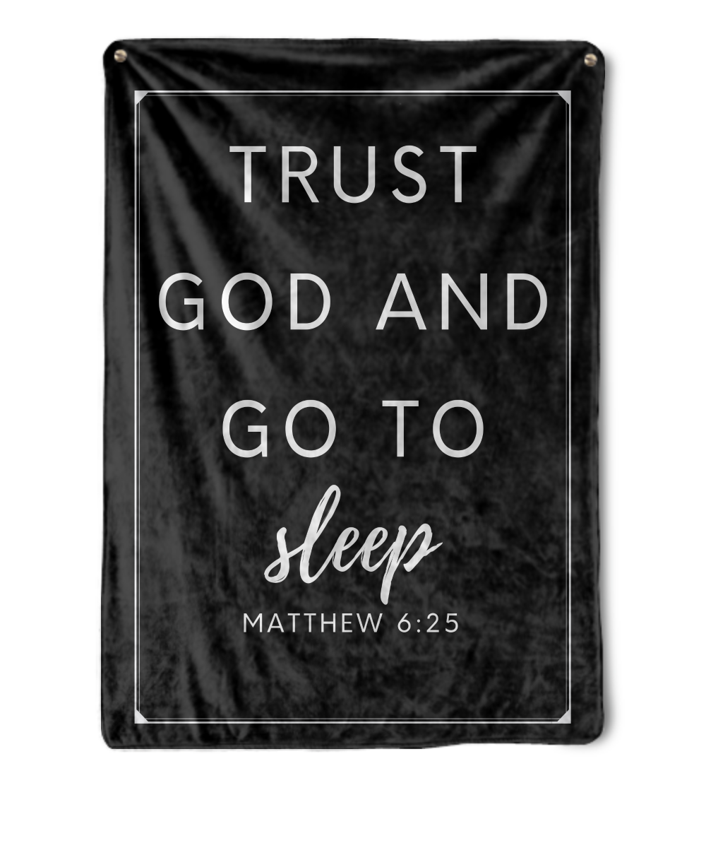 Trust God and Go To Sleep Throw Blanket