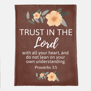 Trust In The Lord Throw Blanket