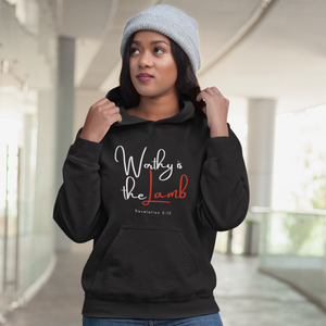 Worthy is the Lamb Ladies' Hoodie