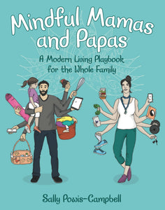 Mindful Mamas and Paps by Sally Jade Powis-Campbell