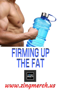 Firming Up Fat