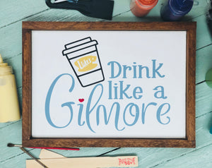 Drink Like a Gilmore