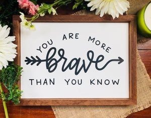 You Are More Brave Than You Know