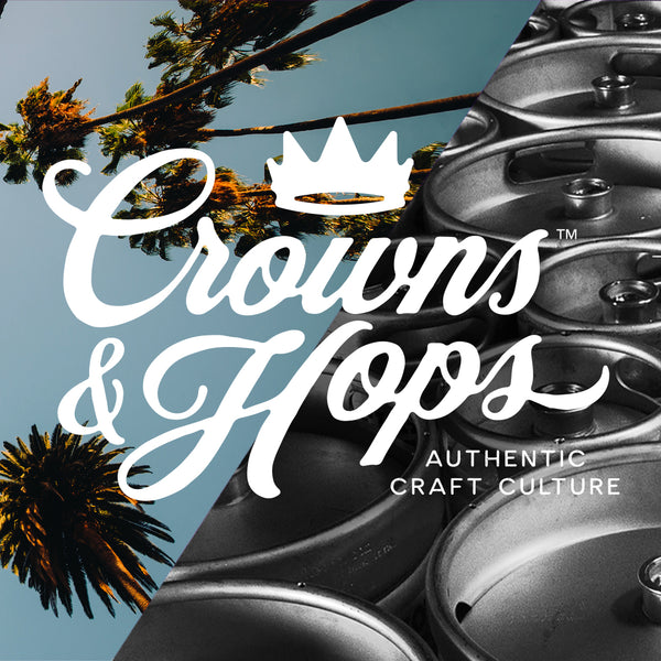 DOPE & DANK LAUNCH CROWNS & HOPS CRAFT BEER, REVOLUTIONIZING CRAFT BEER FOR THE CULTURE